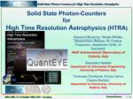 Solid State Photon-Counters  for  High Time Resolution Astrophysics HTRA