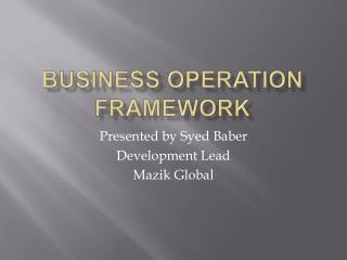 Business operation Framework