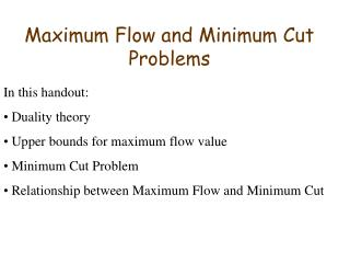Maximum Flow and Minimum Cut Problems
