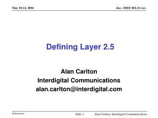 Defining Layer 2.5