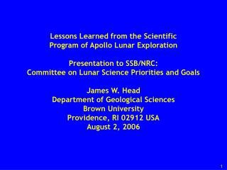 Lessons Learned from the Scientific  Program of Apollo Lunar Exploration  Presentation to SSB