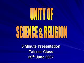 5 Minute Presentation Tafseer Class 29th June 2007