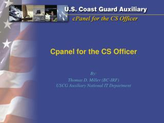 Cpanel for the CS Officer