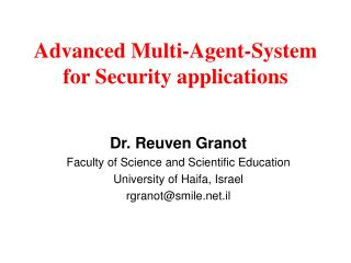 Advanced Multi-Agent-System for Security applications