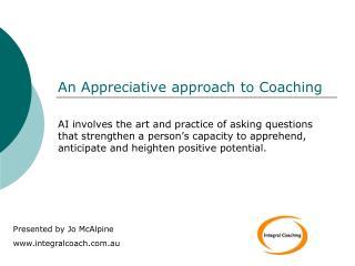 An Appreciative approach to Coaching