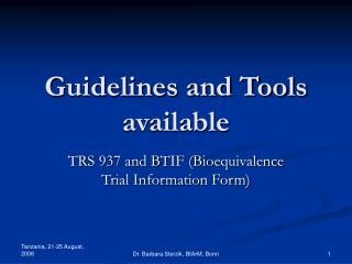 Guidelines and Tools available