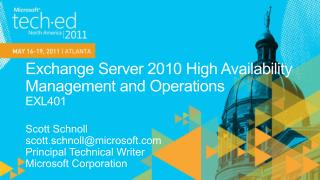Exchange Server 2010 High Availability Management and Operations EXL401