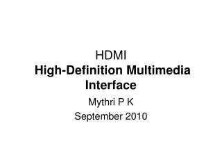 HDMI  High-Definition Multimedia Interface