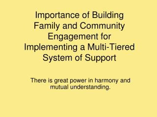 Importance of Building  Family and Community Engagement for Implementing a Multi-Tiered System of Support