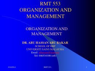 RMT 553 ORGANIZATION AND MANAGEMENT
