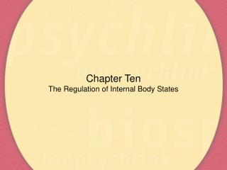 Chapter Ten The Regulation of Internal Body States