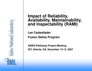 Impact of Reliability, Availability, Maintainability, and Inspectability RAMI
