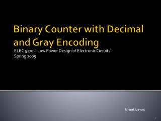 Binary Counter with Decimal and Gray Encoding