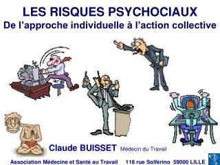 LES RISQUES PSYCHOCIAUX  De l approche individuelle   l action collective