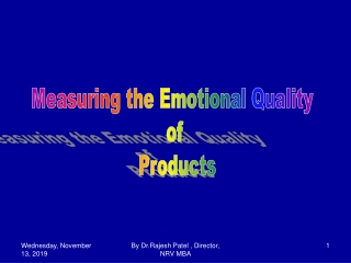 MEASUREMENT OF EMOTIONAL QUALITY OF A PRODUCT