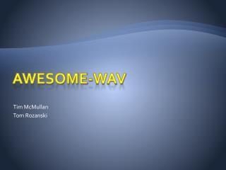 Awesome-WAV