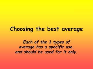 Choosing the best average