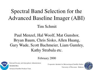 Spectral Band Selection for the Advanced Baseline Imager ABI