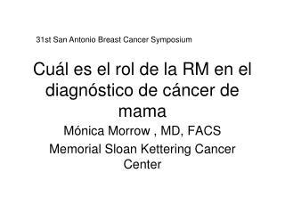 Cu l es el rol de la RM en el diagn stico de c ncer de mama