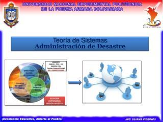 Teor a de Sistemas Administraci n de Desastre