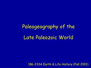 Paleogeography of the Late Paleozoic World