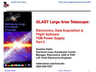 GLAST Large Area Telescope:  Electronics, Data Acquisition  Flight Software  TEM Power Supply Part 2  Gunther Haller Sta