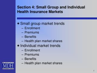 Section 4: Small Group and Individual Health Insurance Markets