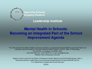 Mental Health in Schools: Becoming an Integrated Part of the School Improvement Agenda