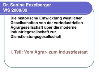 Dr. Sabina Enzelberger WS 2008