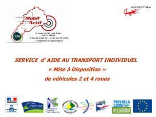 SERVICE  d  AIDE AU TRANSPORT INDIVIDUEL   Mise   Disposition    de v hicules 2 et 4 roues