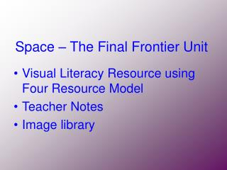 Space   The Final Frontier Unit