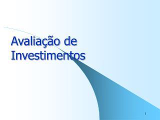 Avalia  o de Investimentos