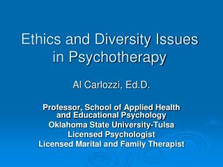 Ethics and Diversity Issues in Psychotherapy