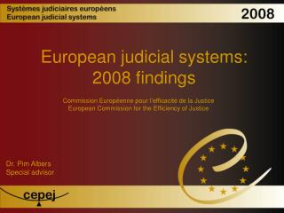 European judicial systems: 2008 findings