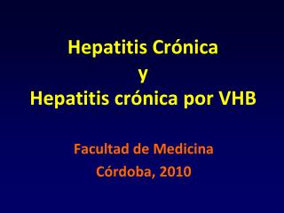 Hepatitis Cr nica y Hepatitis cr nica por VHB