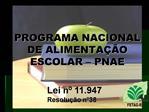 PROGRAMA NACIONAL DE ALIMENTA  O ESCOLAR   PNAE