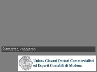 Conferimento di azienda relazione ex art. 2343 Codice Civile   adempienti civili e fiscali