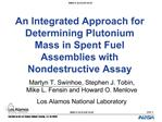 An Integrated Approach for Determining Plutonium Mass in Spent Fuel Assemblies with Nondestructive Assay