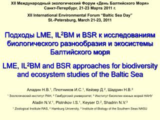 LME, IL2BM  BSR          LME, IL2BM and BSR approaches for biodiversity and ecosystem studies of the Baltic Sea