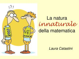 La natura innaturale della matematica