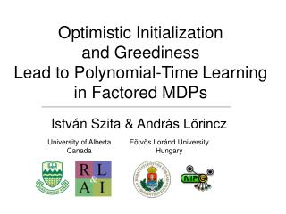Optimistic Initialization and Greediness Lead to Polynomial-Time Learning