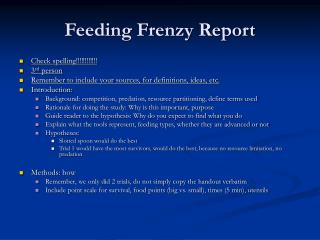 Feeding Frenzy Report
