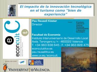 El impacto de la innovaci n tecnol gica en el turismo como bien de experiencia