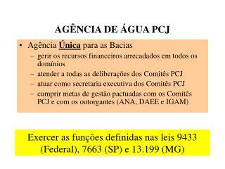 AG NCIA DE  GUA PCJ