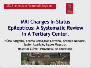 MRI Changes In Status Epilepticus: A Systematic Review In A Tertiary Center.