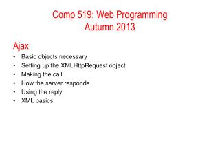 Comp 519: Web Programming  Autumn 2010