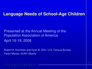 Language Needs of School-Age Children