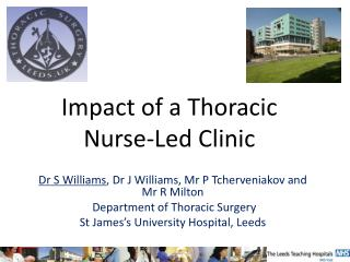 Impact of a Thoracic  Nurse-Led Clinic