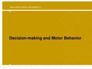 Decision-making and Motor Behavior