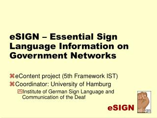 ESIGN   Essential Sign Language Information on Government Networks